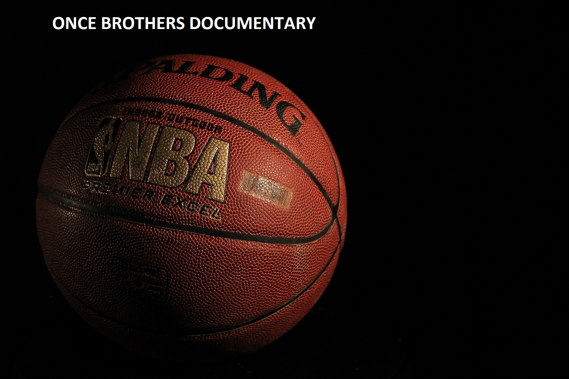Once Brothers Documentary